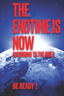 The Endtime Is Now PDF