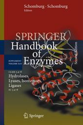 Class 3.4–6 Hydrolases, Lyases, Isomerases, Ligases: EC 3.4–6, Edition 2