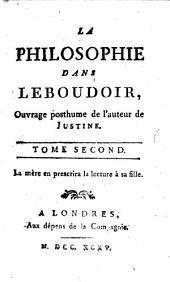 La Philosophie dans le boudoir: Volume2