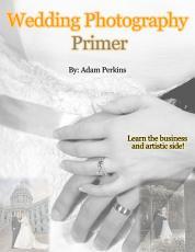 Wedding Photography Primer