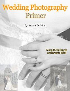 Wedding Photography Primer Book