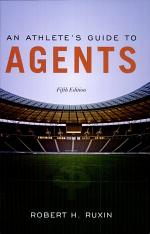 An Athlete's Guide to Agents, Fifth Edition