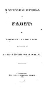 Faust: In a Prologue and Four Acts