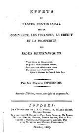 Effets du blocus continental sur le commerce, les finances, le crédit et la prospérité des Isles Britanniques