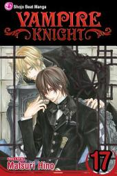 Vampire Knight: Volume 17