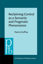 Reclaiming Control as a Semantic and Pragmatic Phenomenon