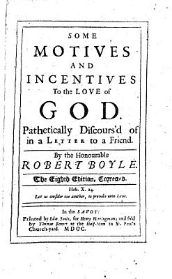 Some Motives and Incentives to the Love of God PDF