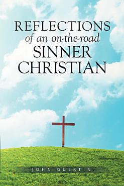 Reflections of an on the road Sinner Christian PDF