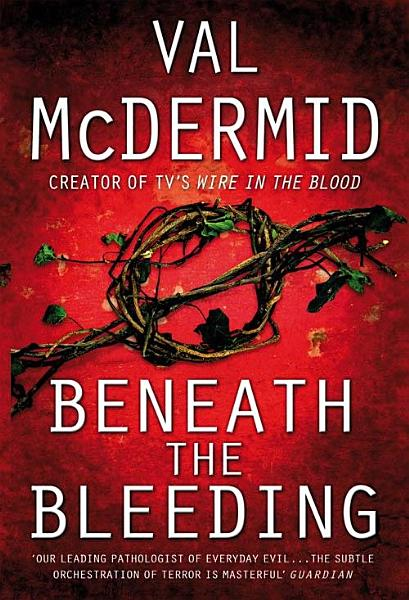Download Beneath The Bleeding Book