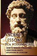 Ancient Lessons For Modern World