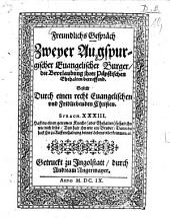 Freundlichs Gespräch zweyer Augspurgischer Evangelischer Burger, die Beurlaubung ihrer Päpstischen Ehehalten betreffend