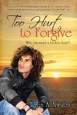 Too Hurt to Forgive