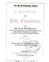 'At the communion time', a manual for holy communion, by R.H. Baynes