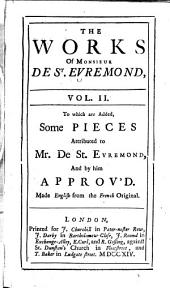 The Works of Monsieur de St. Evremond: Volume 2