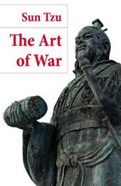 The Art of War (The Classic Lionel Giles Translation)