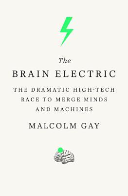 The Brain Electric
