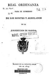 Real ordenanza para el gobierno de los montes y arbolados de la jurisdicción de marina