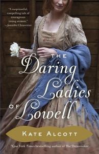 The Daring Ladies of Lowell Book