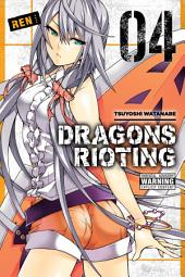 Dragons Rioting: Volume 4