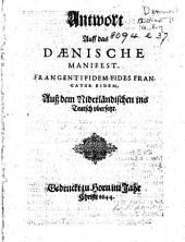 Antwort auff das Dænische Manifest. Frangenit fidem fides frangatur eidem. Auss dem Niderländischen ins Teutsch vbersetzt