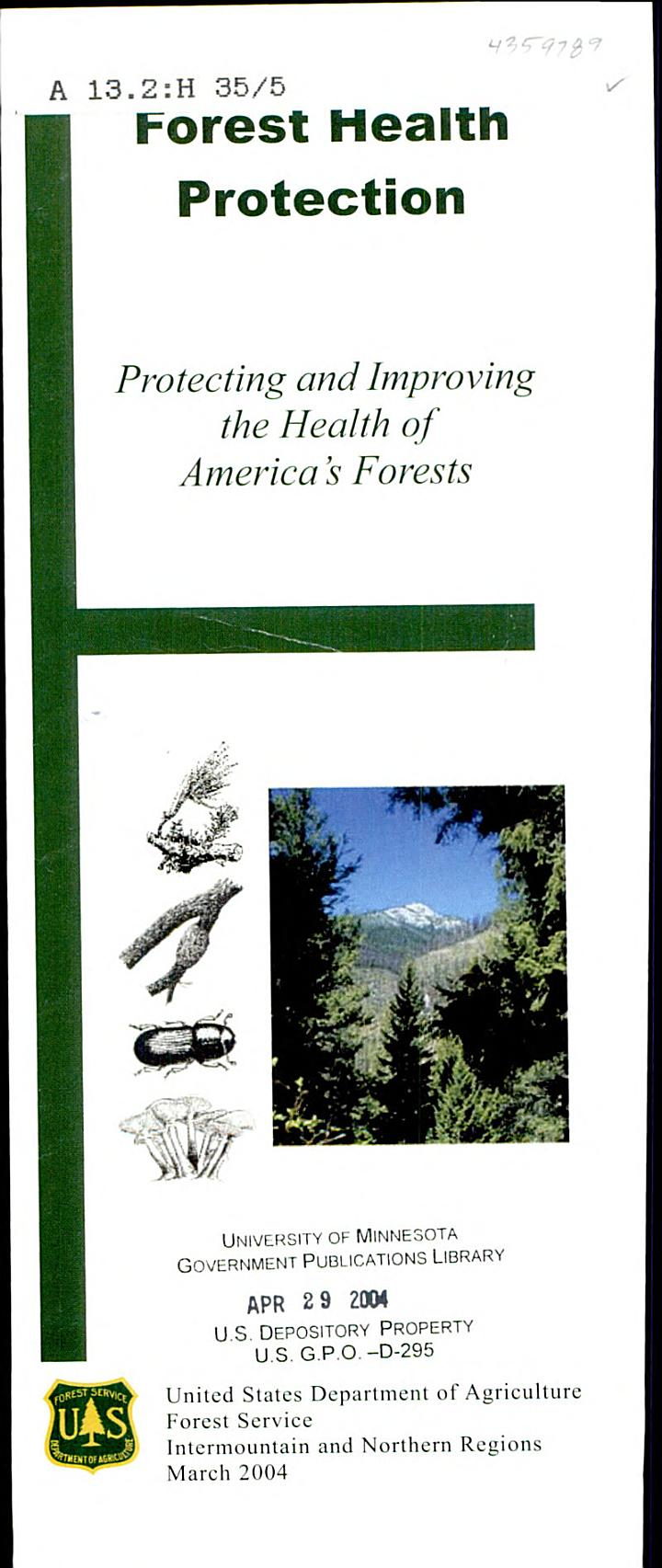 Protecting and improving the health of America's forests