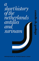 A Short History of the Netherlands Antilles and Surinam PDF