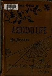 A Second Life: A Novel, Volume 1