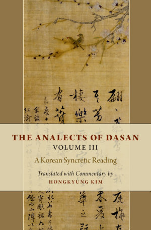 The Analects of Dasan  Volume III