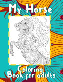 My Horse   Coloring Book for Adults PDF