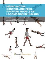 Neuro motor control and feed forward models of locomotion in humans PDF