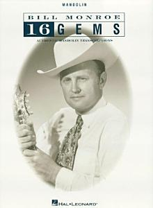 Bill Monroe   16 Gems  Songbook  PDF