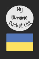 My Ukraine Bucket List