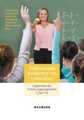 Professionelle Kompetenz von Lehrkräften: Ergebnisse des Forschungsprogramms COACTIV