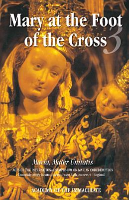 Mary at the Foot of the Cross   III
