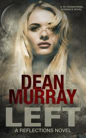 Left (Reflections Book 12)