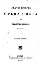 Flavii Iosephi opera omnia: Volume 3