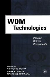 WDM Technologies: Passive Optical Components: Volume 1
