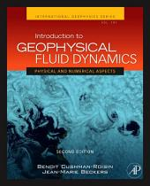 Introduction to Geophysical Fluid Dynamics: Physical and Numerical Aspects, Edition 2
