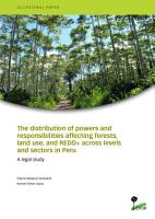 The distribution of powers and responsibilities affecting forests  land use  and REDD  across levels and sectors in Peru PDF