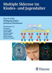 Multiple Sklerose im Kinder- und Jugendalter Mit Beiträgen von Karl Braun, Clau: Ausgabe 15