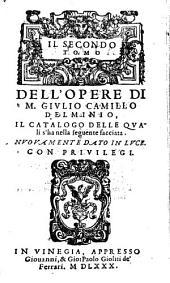 Tutte l'opere di M. Giulio Camillo Delminio: il Catalogo delle quali s'ha nella seguente facciata : Nuovamente ristampate...