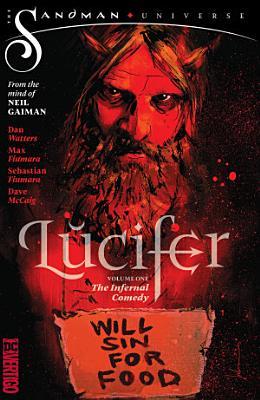 Lucifer Vol  1  The Infernal Comedy