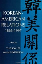 Korean-American Relations: 1866-1997