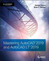 Mastering AutoCAD 2019 and AutoCAD LT 2019