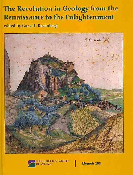 The Revolution in Geology from the Renaissance to the Enlightenment PDF