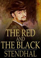 The Red and the Black: A Chronicle of the 19th Century