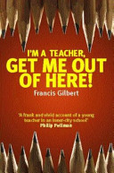 I m a Teacher  Get Me Out of Here  Book