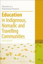 Education in Indigenous, Nomadic and Travelling Communities