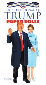 President Donald J  Trump Paper Dolls Book