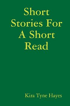 Short Stories For A Short Read PDF